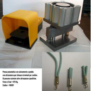 Pressa pneumatica con azionamento a pedale con attrezzatura per chiusura terminali a cordini